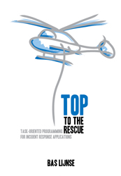 TOP to the Rescue -- Task-Oriented Programming for Incident Response Applications